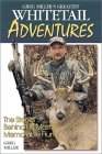 Deer & Deer Hunting's Greg Miller will have thousands of white-tailed deer hunters reminiscing about their hunting adventures with this collection of fast-paced and exhilarating hunting tales.