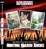 Click HERE for Hunting Marsh Bucks DVD